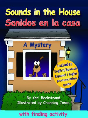 cover image of Sounds in the House! Sonidos en la casa