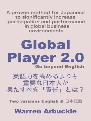 cover image of Global Player2.0, go beyond English