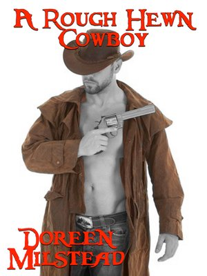 cover image of A Rough Hewn Cowboy