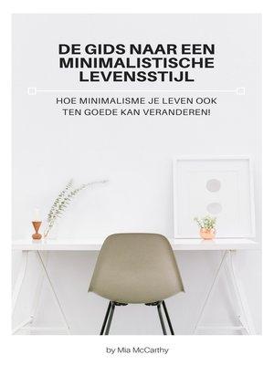 cover image of De Gids Naar Een Minimalistische Levensstijl