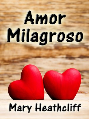 cover image of Amor Milagroso