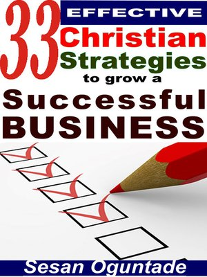 cover image of 33 Effective Christian Strategies to Grow a Successful Business