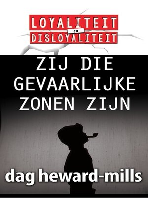 cover image of Zij Die Gevaarlijke Zonen Zijn