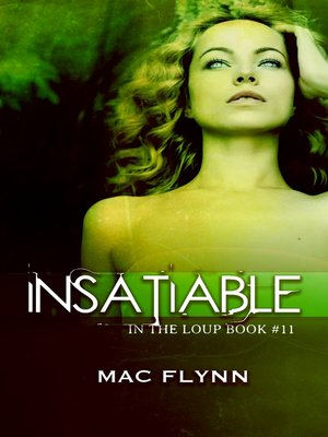 cover image of Insatiable (In the Loup