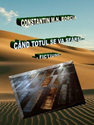cover image of Când totul se va sfârși...
