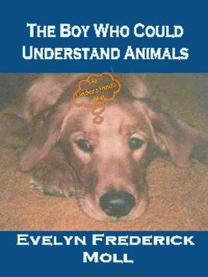 cover image of The Boy Who Could Understand Animals