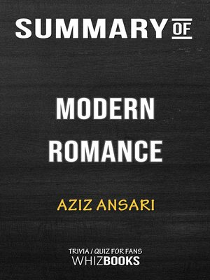 cover image of Summary of Modern Romance by Aziz Ansari / Trivia/Quiz for Fans