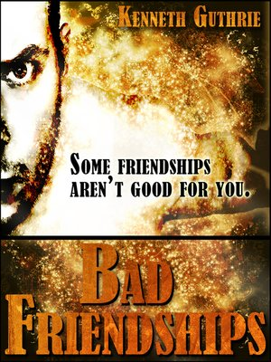 cover image of Bad Friendships (Sin Fantasy Thriller Series #3)