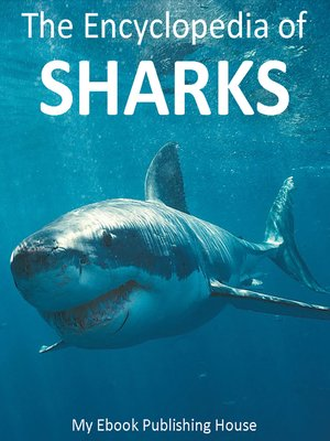 cover image of The Encyclopedia of Sharks