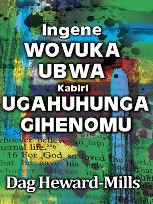 cover image of Ingene Wovuka Ubwa Kabiri Ugahuhunga Gihenomu