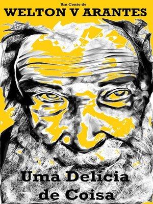 cover image of Uma Delícia De Coisa