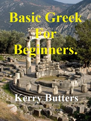 cover image of Basic Greek For Beginners.