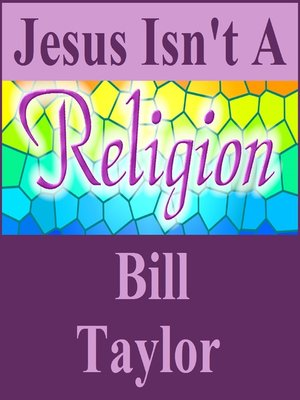 cover image of Jesus Isn't a Religion