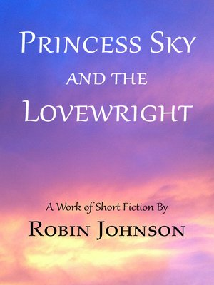 cover image of Princess Sky and the Lovewright