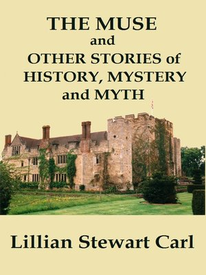cover image of The Muse and Other Stories of History, Mystery, and Myth