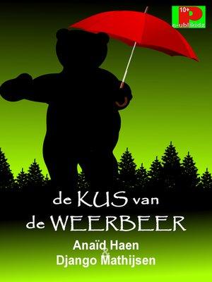 cover image of De kus van de weerbeer