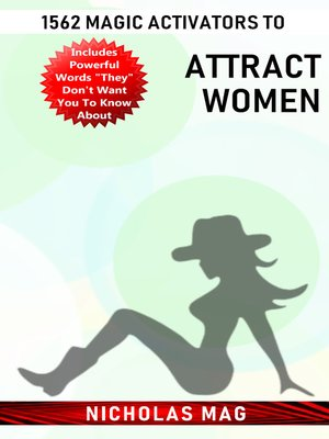 cover image of 1562 Magic Activators to Attract Women