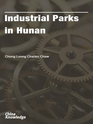 cover image of Industrial Parks in Hunan