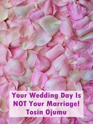 cover image of Your Wedding Day Is Not Your Marriage!