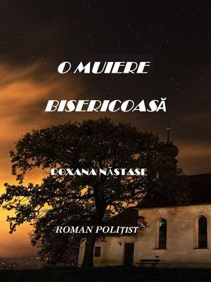 cover image of O Muiere Bisericoasa (Roman Politist)