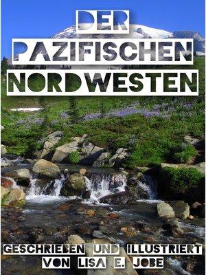 cover image of Der Pazifischen Nordwesten