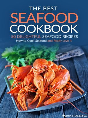 cover image of The Best Seafood Cookbook