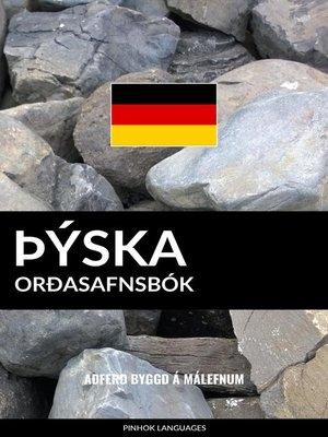 cover image of Þýska Orðasafnsbók