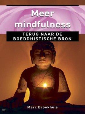 cover image of Meer Mindfulness, terug naar de boeddhistische bron