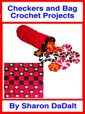 cover image of Checkers and Bag Crochet Projects
