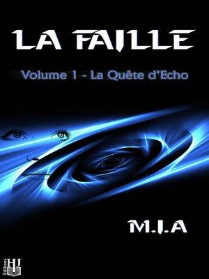 cover image of Volume 1: La quête d'Echo