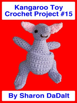 cover image of Kangaroo Toy Crochet Project #15