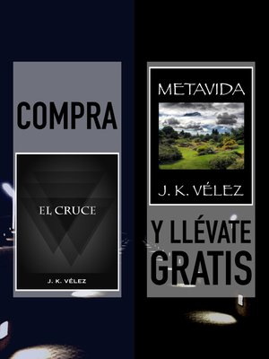 "cover image of Compra ""El Cruce"" y llévate gratis ""Metavida"""