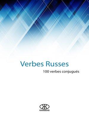 cover image of Verbes russes (100 verbes conjugués)