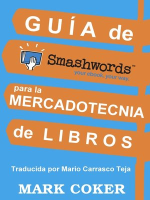 cover image of Guía de Smashwords para la Mercadotecnia de Libros