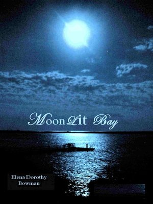 cover image of MoonLit Bay