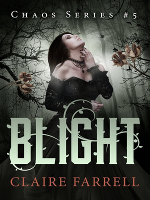 cover image of Blight (Chaos #5)