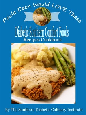 Paula Deen Would Love These Diabetic Southern Comfort Foods
