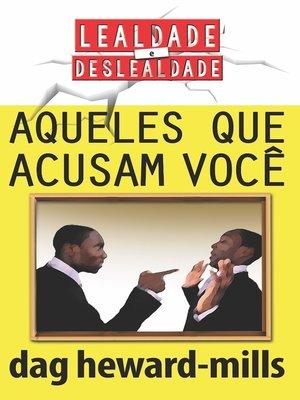 cover image of Aqueles que acusam você