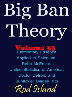 cover image of Elementary Essence Applied to Selenium, Reba McEntire, United Statistics of America, Doctor Detroit, and Sunflower Diaries 31th, Volume 34