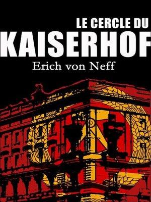 cover image of Le Cercle du Kaiserhof