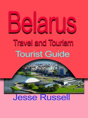 cover image of Belarus Travel and Tourism