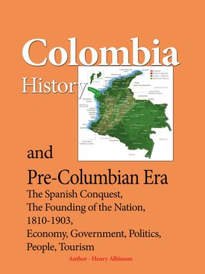 cover image of Colombia History, and Pre-Columbian Era