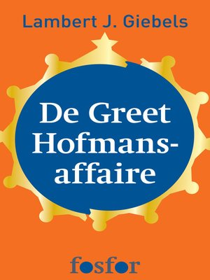 cover image of De Greet Hofmans-affaire