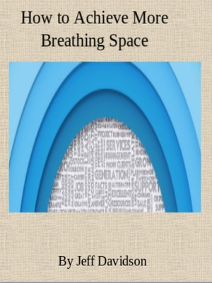 cover image of How to Achieve More Breathing Space