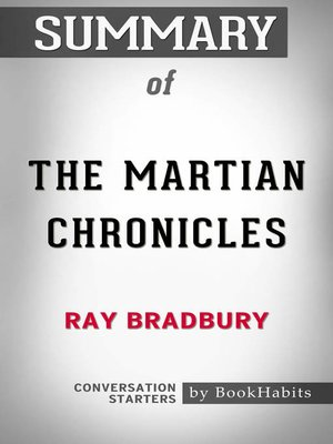cover image of Summary of the Martian Chronicles by Ray Bradbury / Conversation Starters