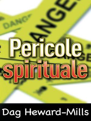 cover image of Pericole Spirituale