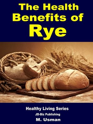cover image of Health Benefits of Rye