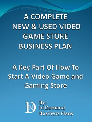 cover image of A Complete New & Used Video Game Store Business Plan