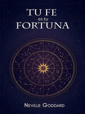 cover image of Tu Fe es Tu Fortuna