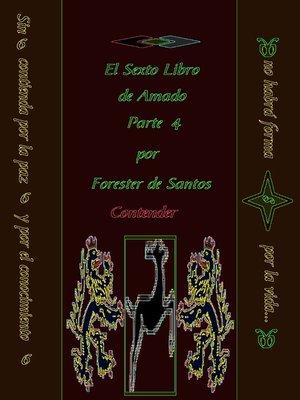 cover image of El Sexto Libro de Amado Parte 4
